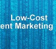 Low Cost Content Marketing Ideas