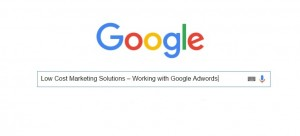 Low cost marketing solutions Adwords