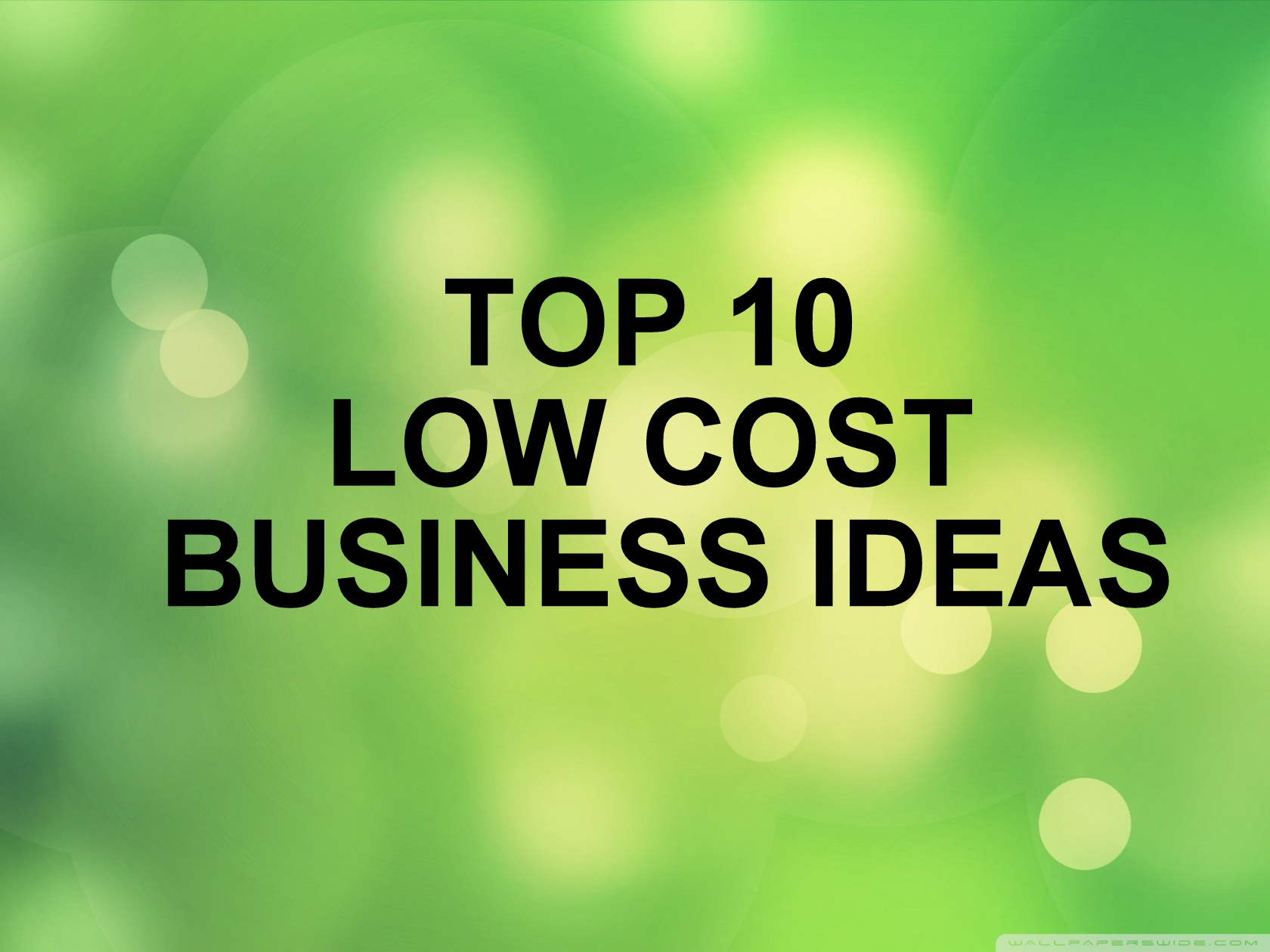 Top Low Cost Business Ideas Entreprenoria