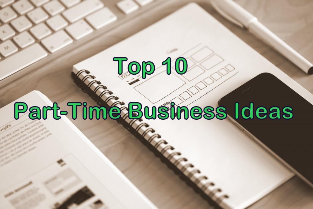 top 10 part time business ideas entreprenoria