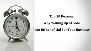 5AM wake up