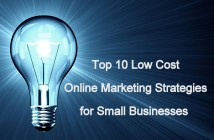 Top 10 Low Cost Online Marketing Strategies for Small Businesses